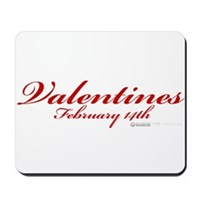 Valentines February 14th Mousepad