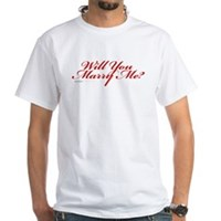 Will You Marry Me White T-Shirt