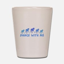 dance with me horse Shot Glass