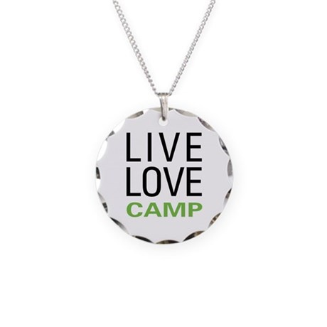 Live Love Camp Necklace Circle Charm