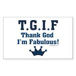 TGIF Thank God I'm Fabulous Sticker (Rectangle 50