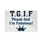 TGIF Thank God I'm Fabulous Rectangle Magnet (100