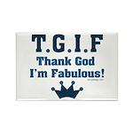 TGIF Thank God I'm Fabulous Rectangle Magnet (10 p