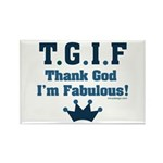TGIF Thank God I'm Fabulous Rectangle Magnet