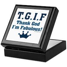 TGIF Thank God I'm Fabulous Keepsake Box