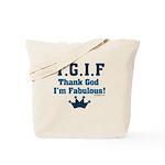 TGIF Thank God I'm Fabulous Tote Bag