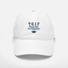 TGIF Thank God I'm Fabulous Baseball Baseball Cap