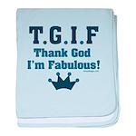 TGIF Thank God I'm Fabulous baby blanket