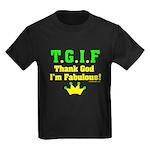 TGIF Thank God I'm Fabulous Kids Dark T-Shirt