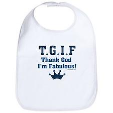 TGIF Thank God I'm Fabulous Bib