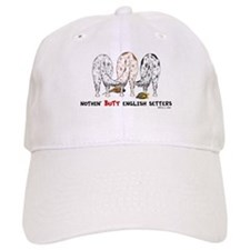 Nothin' Butt English Setters Baseball Cap