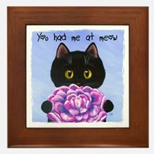 """You Had Me at Meow"" Framed Tile"