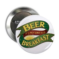 "Breakfast Beer 2.25"" Button"