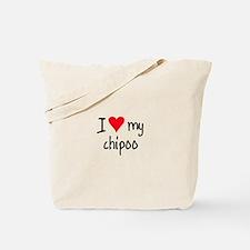 I LOVE MY Chipoo Tote Bag