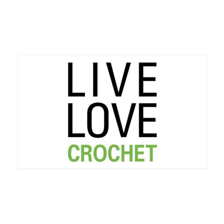 Live Love Crochet 35x21 Wall Decal
