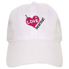 I love hearing! Baseball Cap