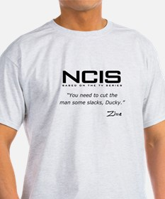 NCIS Ziva David Slacks Quote T-Shirt