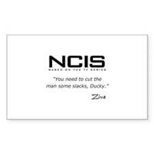 NCIS Ziva David Slacks Quote Decal