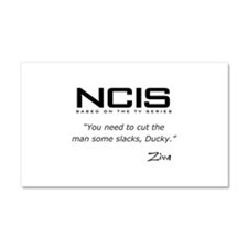 NCIS Ziva David Slacks Quote Car Magnet 20 x 12