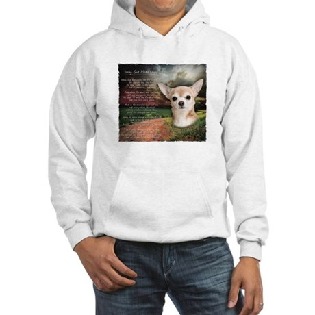 """Why God Made Dogs"" Chihuahua Hooded Sweatshirt"