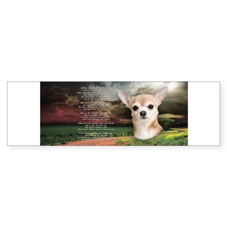 """""""Why God Made Dogs"""" Chihuahua Sticker (Bumper)"""