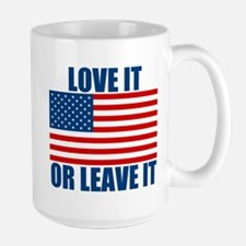 Love it or Leave it Large Mug