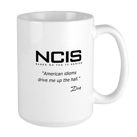 NCIS Ziva David Idioms Quote Large Mug