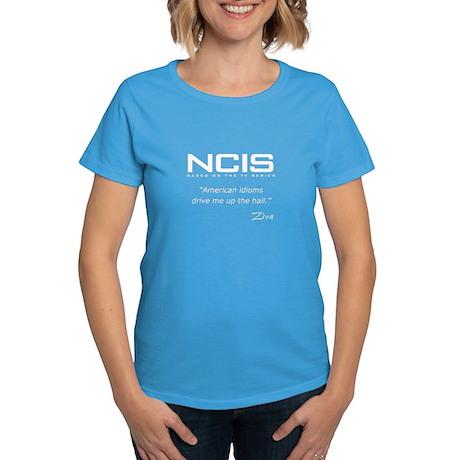 NCIS Ziva David Idioms Quote Women's Dark T-Shirt