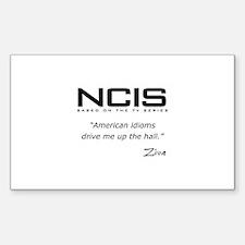 NCIS Ziva David Idioms Quote Decal