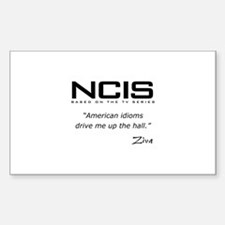 NCIS Ziva David Idioms Quote Sticker (Rectangle)