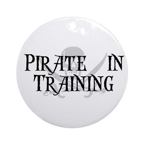 Pirate in Training Ornament (Round)