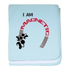 I am magnetic! baby blanket