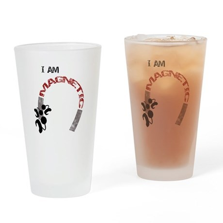 I am magnetic! Drinking Glass