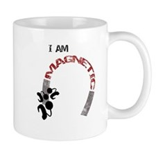 I am magnetic! Mug