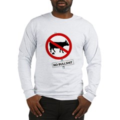 No BS Long Sleeve T-Shirt