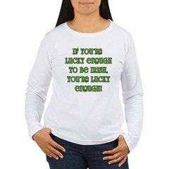 Irish Saying about Luck T-Shirt