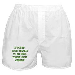 Irish Saying about Luck Boxer Shorts