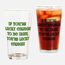 Irish Saying about Luck Drinking Glass