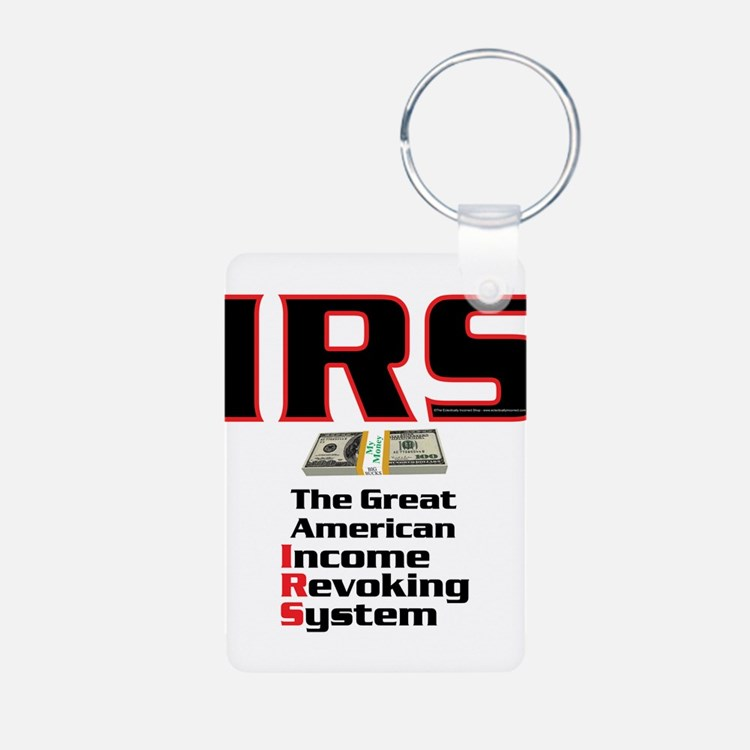 IRS - Income Revoking System Keychains