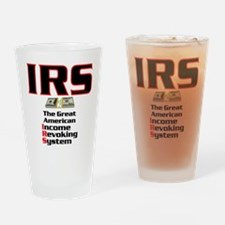 IRS - Income Revoking System Drinking Glass