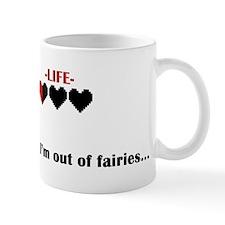 Out of Fairies Mug