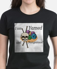 Yarned and dangerous T-shirts and gifts. T-Shirt
