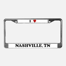 I Love Nashville License Plate Frame