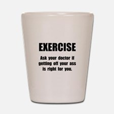 Exercise Doctor Shot Glass