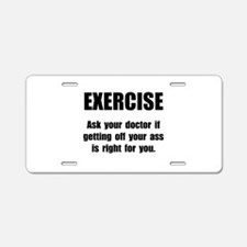 Exercise Doctor Aluminum License Plate