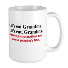 Let's eat grandma Mug
