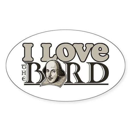 I Love The Bard Oval Sticker
