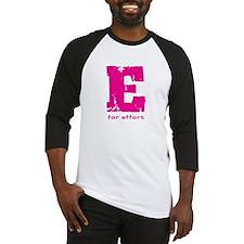 E for Effort Pink Baseball Jersey