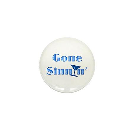 Gone Sinnin' Mini Button