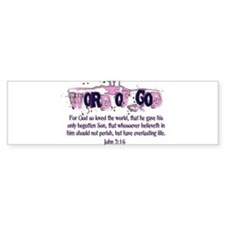 Word of God - John 3:16 Bumper Sticker